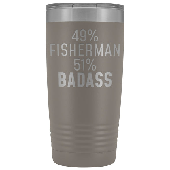 Best Fishing Gift: 49% Fisherman 51% Badass Insulated Tumbler 20oz $29.99 | Pewter Tumblers