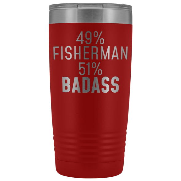 Best Fishing Gift: 49% Fisherman 51% Badass Insulated Tumbler 20oz $29.99 | Red Tumblers