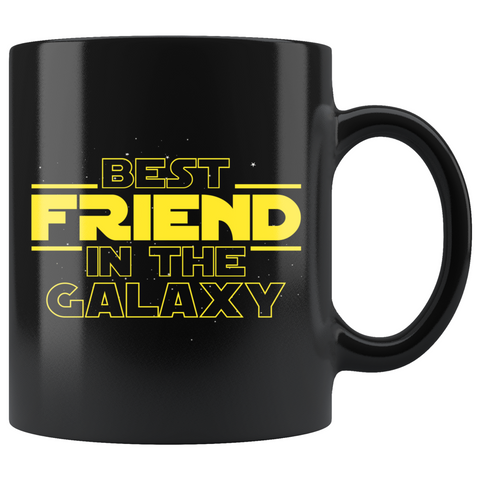 Best Friend In The Galaxy Coffee Mug Black 11oz Gifts for Friend $19.99 | 11oz - Black Drinkware