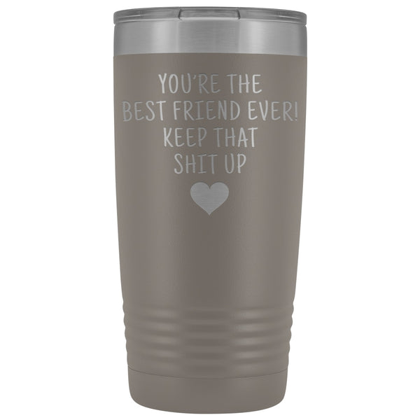 Best Gift for Friend: Best Friend Ever! Insulated Tumbler | Friend Travel Mug