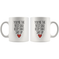 Best Gigi Gifts Funny Gigi Gifts You're The Best Gigi Keep That Shit Up Coffee Mug 11 oz or 15 oz White Tea Cup