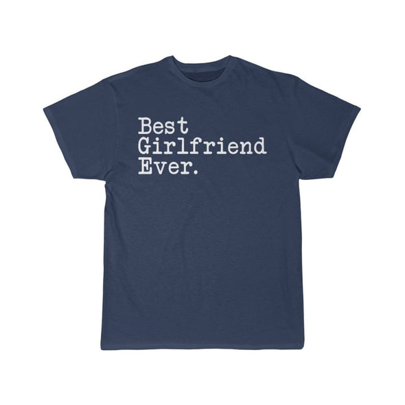 Best Girlfriend Ever T-Shirt Girlfriend Anniversary Gift for Her Tee Birthday Gift Girlfriend Christmas Gift Unisex Shirt $19.99 | Athletic