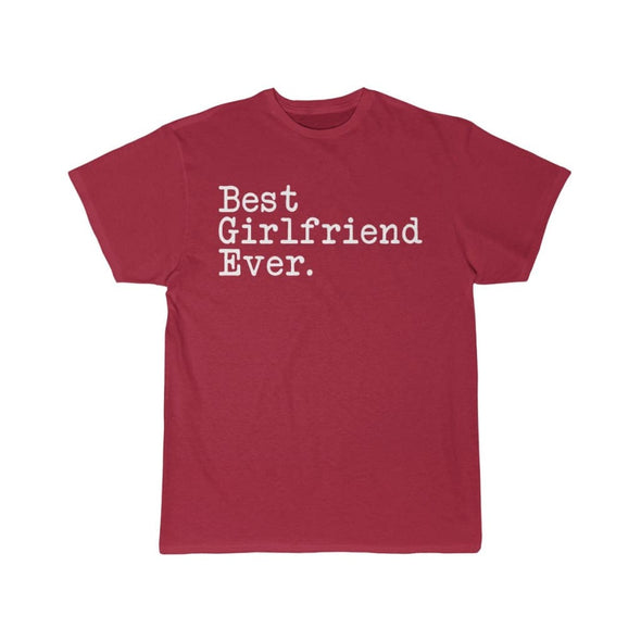 Best Girlfriend Ever T-Shirt Girlfriend Anniversary Gift for Her Tee Birthday Gift Girlfriend Christmas Gift Unisex Shirt $19.99 | Cardinal