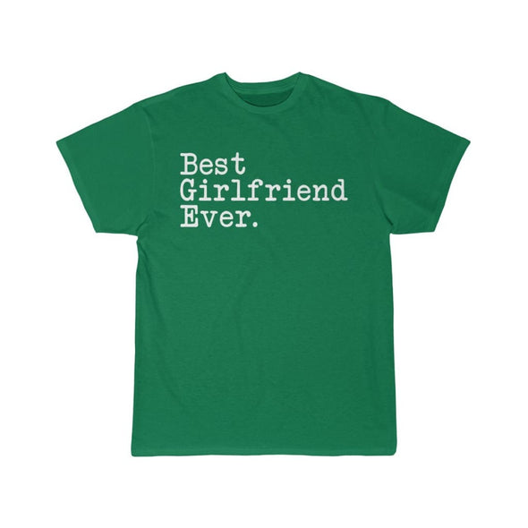 Best Girlfriend Ever T-Shirt Girlfriend Anniversary Gift for Her Tee Birthday Gift Girlfriend Christmas Gift Unisex Shirt $19.99 | Kelly / S