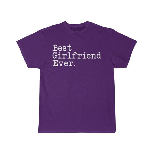 Best Girlfriend Ever T-Shirt Girlfriend Anniversary Gift for Her Tee Birthday Gift Girlfriend Christmas Gift Unisex Shirt $19.99 | Purple /