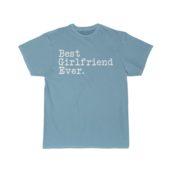 Best Girlfriend Ever T-Shirt Girlfriend Anniversary Gift for Her Tee Birthday Gift Girlfriend Christmas Gift Unisex Shirt $19.99 | Sky Blue