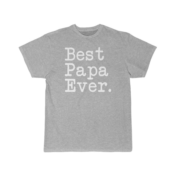 Best Papa Ever T-Shirt Fathers Day Gift for Dad Tee Birthday Gift Christmas Gift New Papa Gift Unisex Shirt $19.99 | Athletic Heather / S