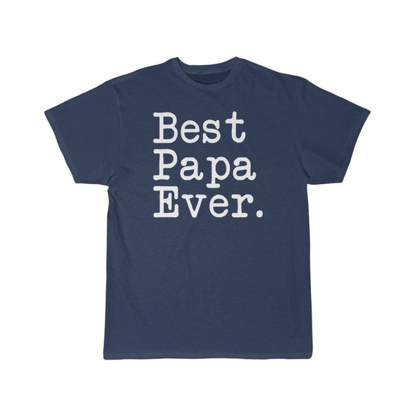 Best Papa Ever T-Shirt Fathers Day Gift for Dad Tee Birthday Gift Christmas Gift New Papa Gift Unisex Shirt $19.99 | Athletic Navy / S