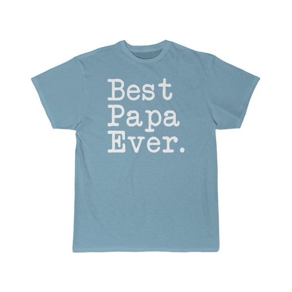Best Papa Ever T-Shirt Fathers Day Gift for Dad Tee Birthday Gift Christmas Gift New Papa Gift Unisex Shirt $19.99 | Sky Blue / S T-Shirt