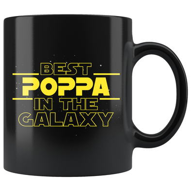 Best Poppa In The Galaxy Coffee Mug Black 11oz Gifts for Poppa $19.99 | 11oz - Black Drinkware