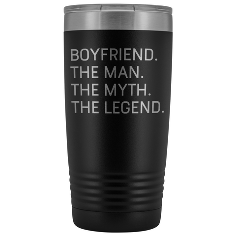 Boyfriend Gifts Boyfriend The Man The Myth The Legend Stainless Steel Vacuum Travel Mug Insulated Tumbler 20oz $31.99 | Black Tumblers
