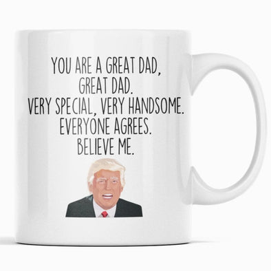 Dad Gifts: Trump Fathers Day Mug | Donald Trump Mug for Dad $14.99 | Trump Dad Mug Drinkware