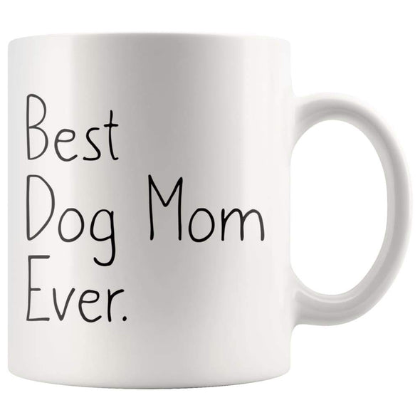 Dog Lover Gifts for Women Unique Dog Mom Gift: Best Dog Mom Ever Mug Mothers Day Gift Pet Owner Rescue Gift Coffee Mug Tea Cup White $14.99