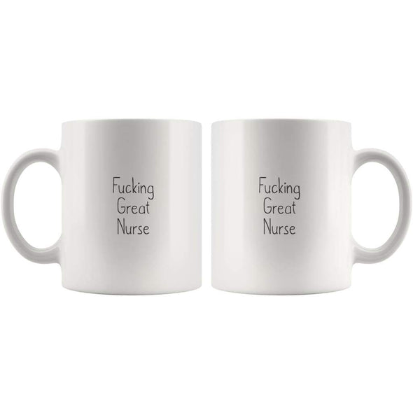 Fucking Great Nurse Coffee Mug Gift $14.99 | Drinkware