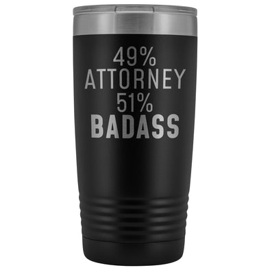 Funny Attorney Gift: 49% Attorney 51% Badass Insulated Tumbler 20oz $29.99 | Black Tumblers