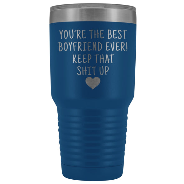 Funny Boyfriend Gift: Best Boyfriend Ever! Large Insulated Tumbler 30oz $38.95 | Blue Tumblers