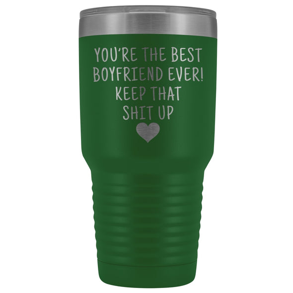 Funny Boyfriend Gift: Best Boyfriend Ever! Large Insulated Tumbler 30oz $38.95 | Green Tumblers