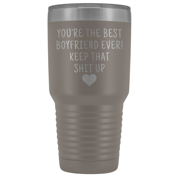 Funny Boyfriend Gift: Best Boyfriend Ever! Large Insulated Tumbler 30oz $38.95 | Pewter Tumblers
