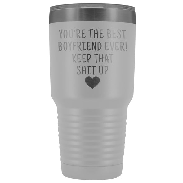 Funny Boyfriend Gift: Best Boyfriend Ever! Large Insulated Tumbler 30oz $38.95 | White Tumblers