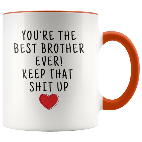 Funny Brother Gifts: Personalized Best Brother Ever! Mug | Gifts for Brother $19.99 | Orange Drinkware
