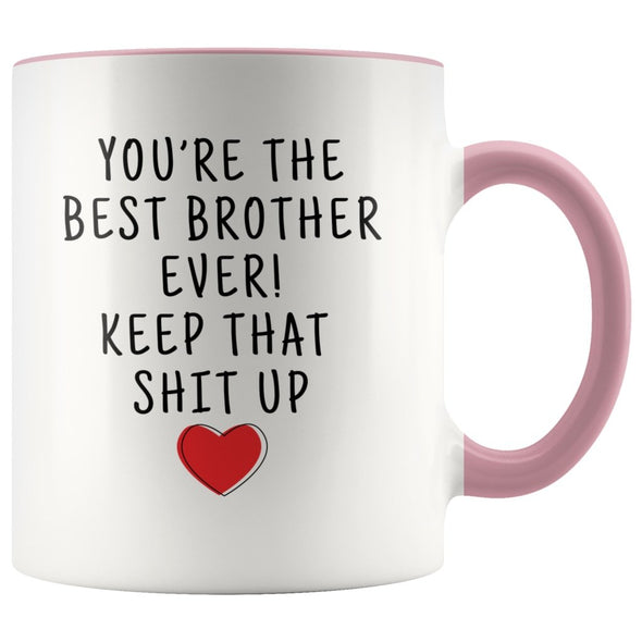 Funny Brother Gifts: Personalized Best Brother Ever! Mug | Gifts for Brother $19.99 | Pink Drinkware