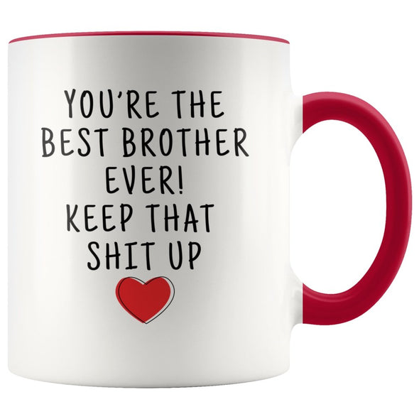 Funny Brother Gifts: Personalized Best Brother Ever! Mug | Gifts for Brother $19.99 | Red Drinkware