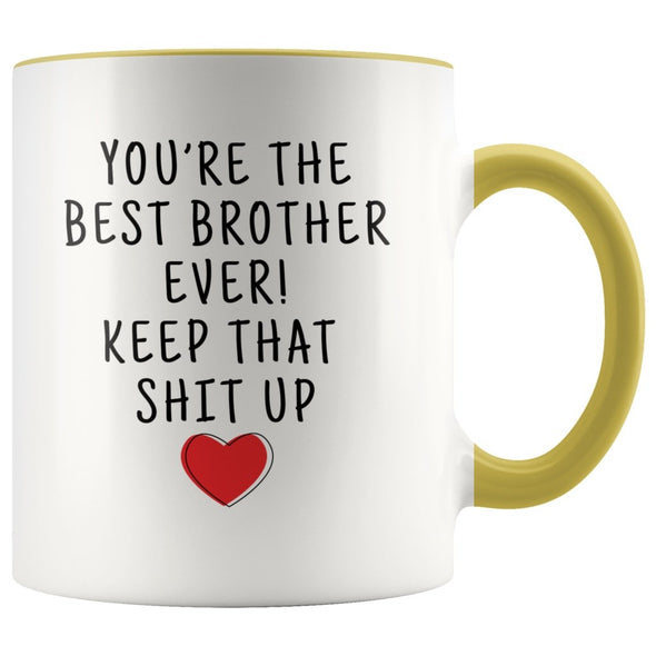 Funny Brother Gifts: Personalized Best Brother Ever! Mug | Gifts for Brother $19.99 | Yellow Drinkware