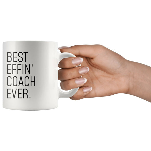 Funny Coach Gift: Best Effin Coach Ever. Coffee Mug 11oz $19.99 | Drinkware