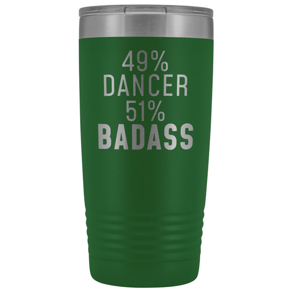 Funny Dancing Gift: 49% Dancer 51% Badass Insulated Tumbler 20oz $29.99 | Green Tumblers