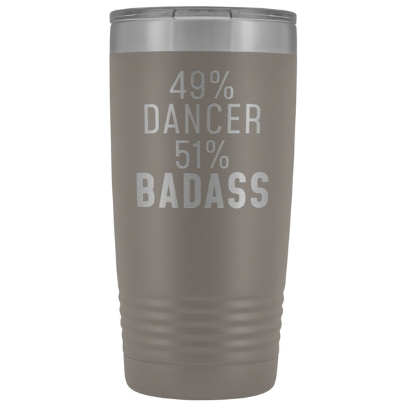 Funny Dancing Gift: 49% Dancer 51% Badass Insulated Tumbler 20oz $29.99 | Pewter Tumblers
