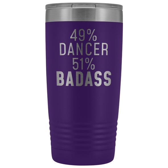 Funny Dancing Gift: 49% Dancer 51% Badass Insulated Tumbler 20oz $29.99 | Purple Tumblers