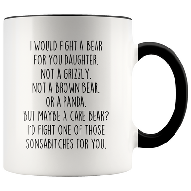 Funny Daughter Gifts I Would Fight A Bear For You Daughter Personalized Gift for Daughter $19.99 | Black Drinkware