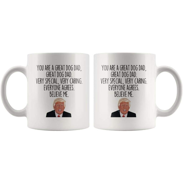 Dog Dad Coffee Mug | Funny Trump Gift for Dog Dad $14.99 | Drinkware