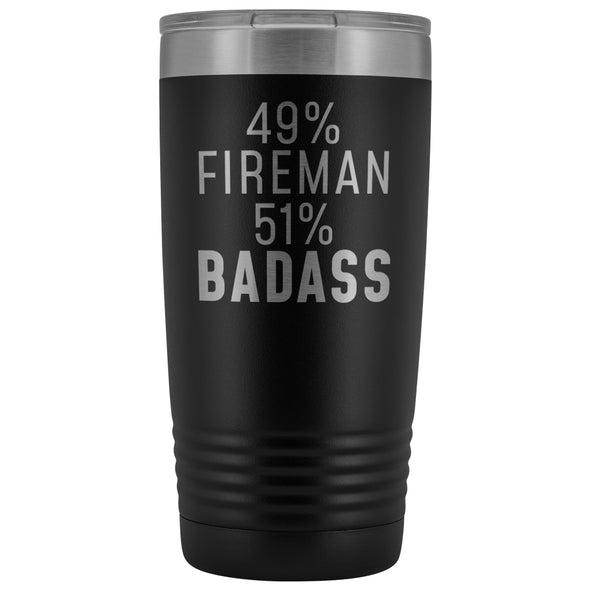 Funny Firefighter Gift: 49% Fireman 51% Badass Insulated Tumbler 20oz $29.99 | Black Tumblers