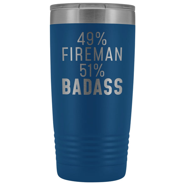 Funny Firefighter Gift: 49% Fireman 51% Badass Insulated Tumbler 20oz $29.99 | Blue Tumblers