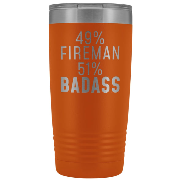 Funny Firefighter Gift: 49% Fireman 51% Badass Insulated Tumbler 20oz $29.99 | Orange Tumblers