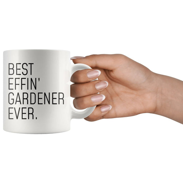 Funny Gardening Gift: Best Effin Gardener Ever. Coffee Mug 11oz $19.99 | Drinkware