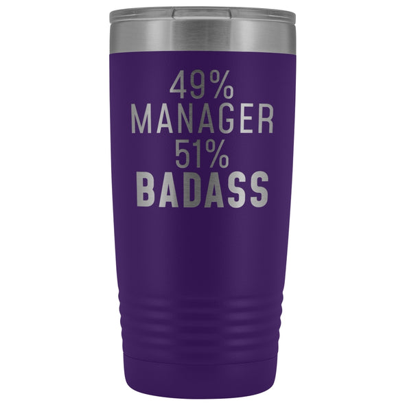 Funny Manager Gift: 49% Manager 51% Badass Insulated Tumbler 20oz $29.99 | Purple Tumblers