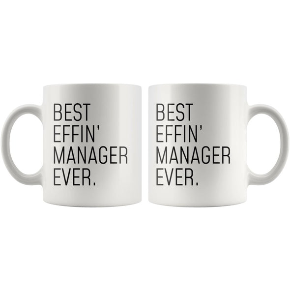 Funny Manager Gift: Best Effin Manager Ever. Coffee Mug 11oz $19.99 | Drinkware