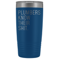 Funny Plumber Gift Plumbers Know Their Shit Personalized 20oz Insulated Travel Tumbler Mug