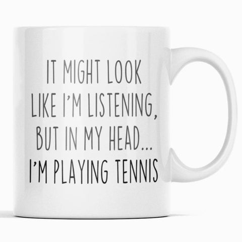 Funny Tennis Gifts for Women & Men Sarcastic Tennis Coffee Mug $14.99 | 11oz Mug Drinkware
