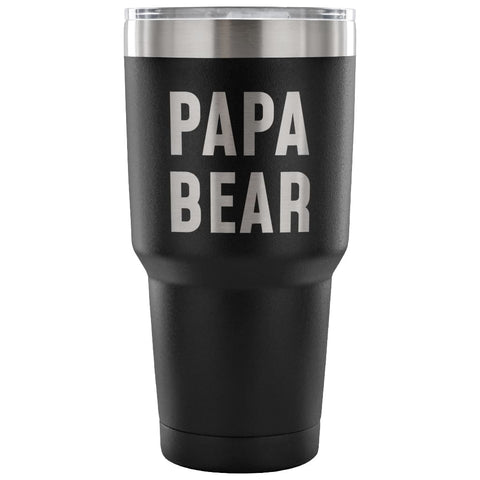 Papa Bear Vacuum Tumbler - Outdoor Fathers Day - 30 Ounce Vacuum Tumbler - Black - Custom Made Tumblers