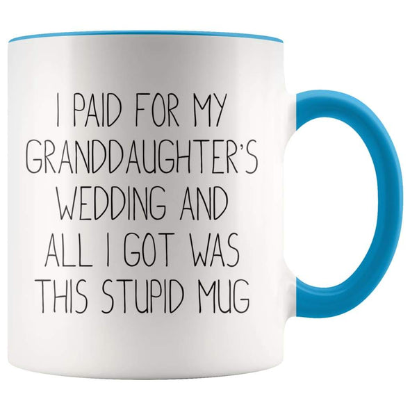 Grandfather Of The Bride Gifts, I Paid For My Granddaughter's Wedding Coffee Mug - BackyardPeaks