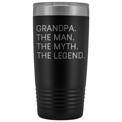 Grandpa Gifts Grandpa The Man The Myth The Legend Stainless Steel Vacuum Travel Mug Insulated Tumbler 20oz $31.99 | Black Tumblers