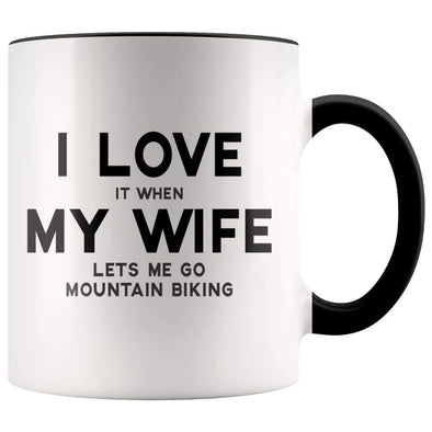 I Love It When My Wife Lets Me Go Mountain Biking Accent Color Coffee Mug - BackyardPeaks