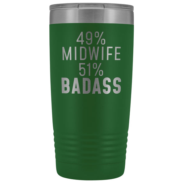 Midwife Appreciation Gift: 49% Midwife 51% Badass Insulated Tumbler 20oz $29.99 | Green Tumblers
