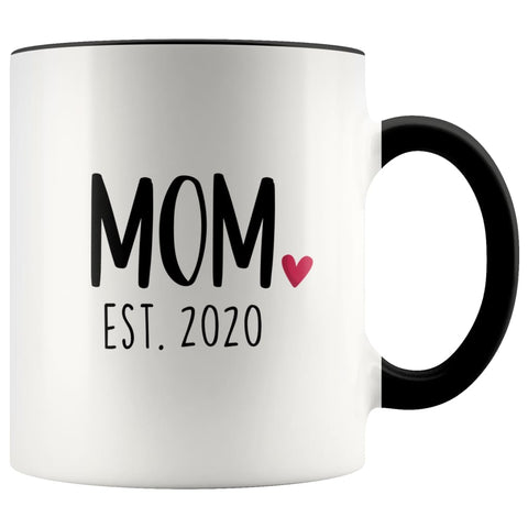 Mom Est. 2020 New Mom Gift First Mothers Day Gift Personalized Expecting Mom Coffee Mug Tea Cup $14.99 | Black Drinkware