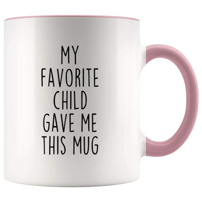 Mom Gift from Daughter My Favorite Child Gave Me This Mug Coffee Tea Cup 11 ounce $14.99 | Pink Drinkware
