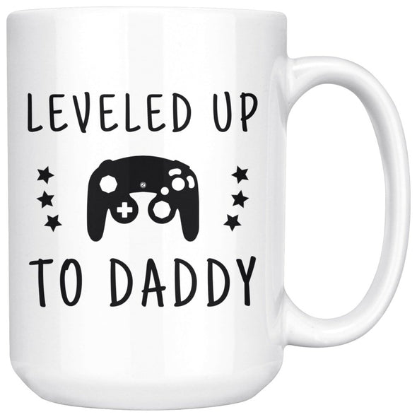 New Dad Gift: Large Leveled Up To Daddy Coffee Mug 15oz $24.99 | 15 oz Drinkware