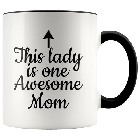 One Awesome Mom Funny Coffee Mug Best Mothers Day Gifts for Mom Women Unique Gift Idea for Mom from Daughter Cool Birthday Christmas Present